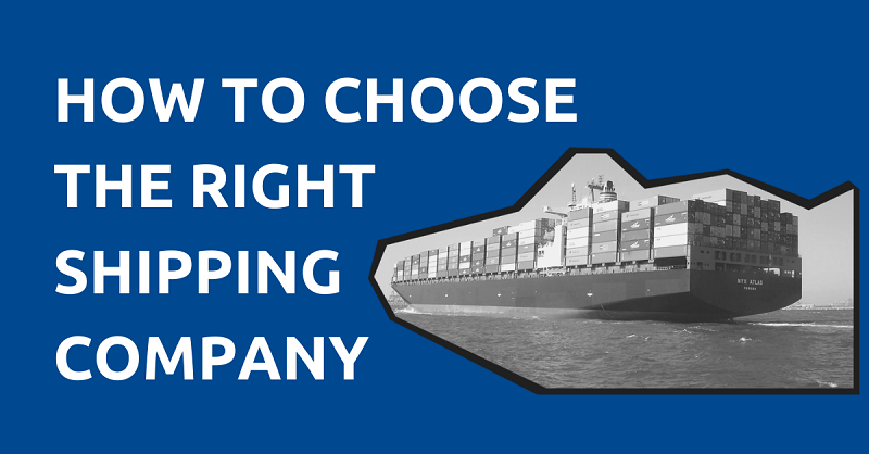 How to Choose a Shipping Company for Your Business